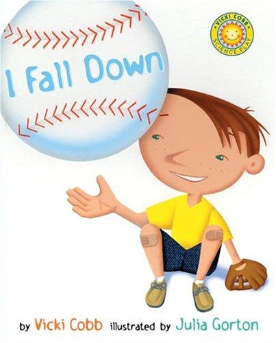 I Fall Down (Vicki Cobb Science Play)