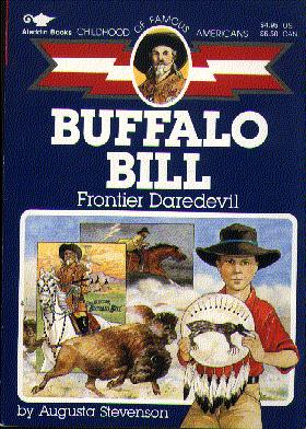 Buffalo Bill (Childhood of Famous Americans)