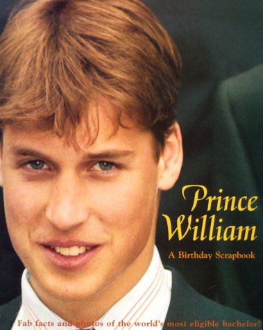 Prince William: A Birthday Scrapbook