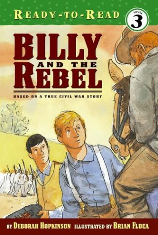 Billy And The Rebel (Ready-To-Read, Level 3)