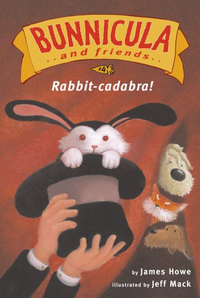 Rabbit-cadabra! (Bunnicula and Friends, Ready-to-Read, Level 3)