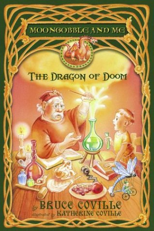 The Dragon Of Doom (Moongobble And Me, Bk. 1)