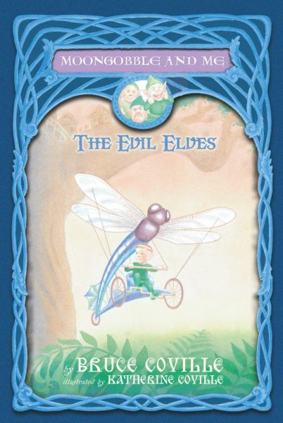 The Evil Elves (Moongobble and Me, Bk. 3)