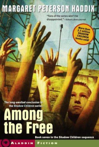 Among the Free (Shadow Children, #7)