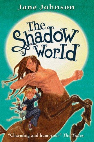 The Shadow World (Eidolon #2)
