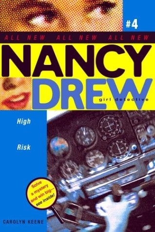 High Risk (Nancy Drew, Bk.4)