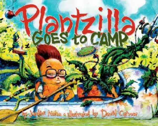Plantzilla Goes to Camp