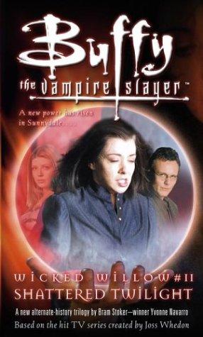 Shattered Twilight, Vol. 2 (Buffy the Vampire Slayer)