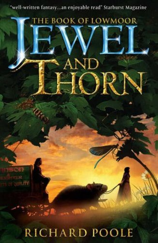 Jewel and Thorn (Book of Lowmoor)