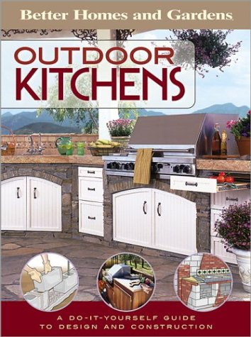 Outdoor Kitchens: A Do-It-Yourself Guide to Design and Construction (Do It Yourself)