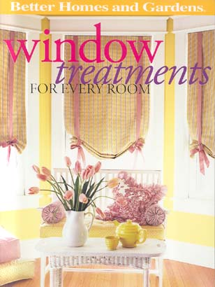 Window Treatments for Every Room (Better Homes and Gardens)