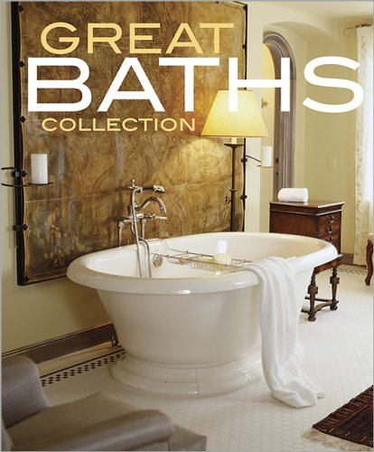 Great Baths Collection (Better Homes & Gardens Decorating)