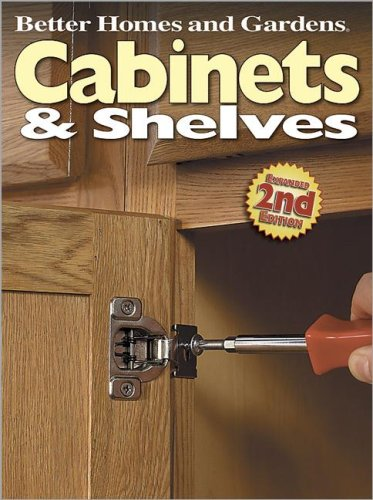 Cabinets and Shelves (Better Homes & Gardens Do It Yourself)