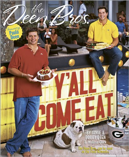 Y'all Come Eat: The Dean Brothers