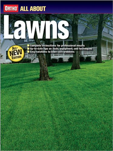 All About Lawns (Ortho's All About Gardening)