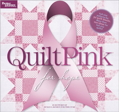 Quilt Pink for Hope (Better Homes & Gardens)