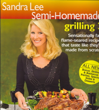 Semi-Homemade Grilling 2 (Sandra Lee Semi-Homemade)