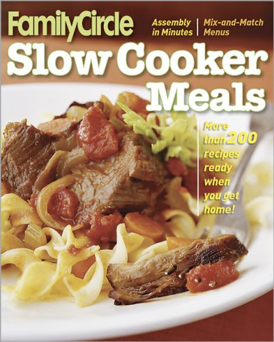 Slow Cooker Meals (Family Circle)