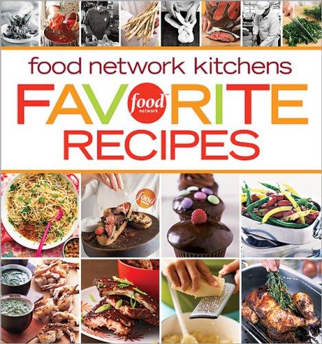 Food Network Kitchens Favorite Recipes (Food Network Kitchens)