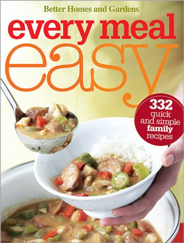 Every Meal Easy (Better Homes & Gardens)