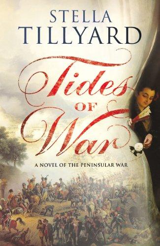 Tides of War: A Novel of the Peninsular War