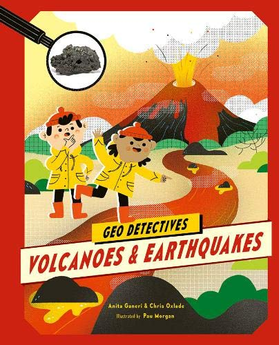 Volcanoes and Earthquakes (Geo Detectives)