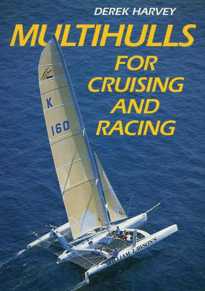 Multihulls for Cruising and Racing