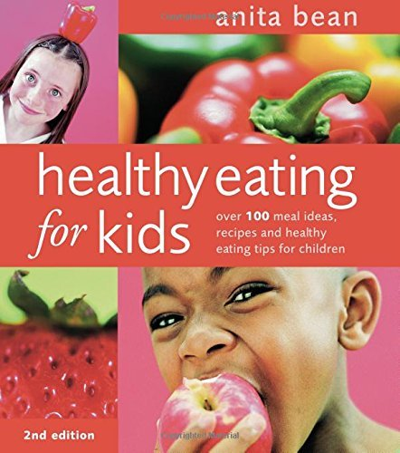 Healthy Eating for Kids (2nd Edition)