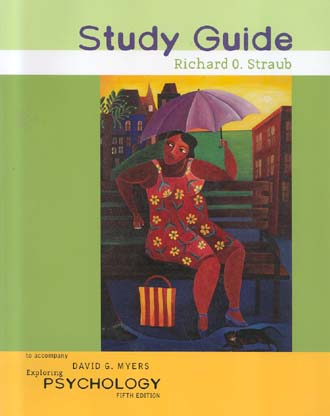 Study Guide Exploring Psychology (Fifth Edition)