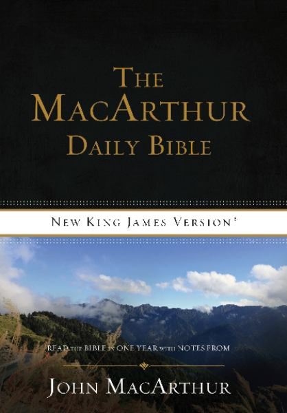 NKJV The MacArthur Daily Bible