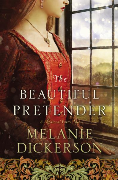The Beautiful Pretender (A Medieval Fairy Tale, Bk. 2)