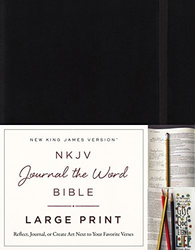 NKJV Journal the Word Bible (6582, Large Print, Black)