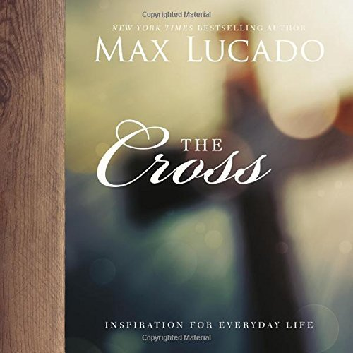 The Cross (Inspiration for Everyday Life)