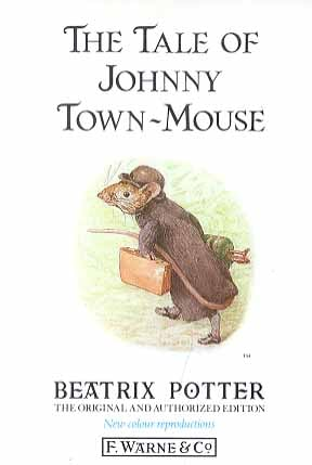 The Tale Of Johnny Town-Mouse (Bk.13)