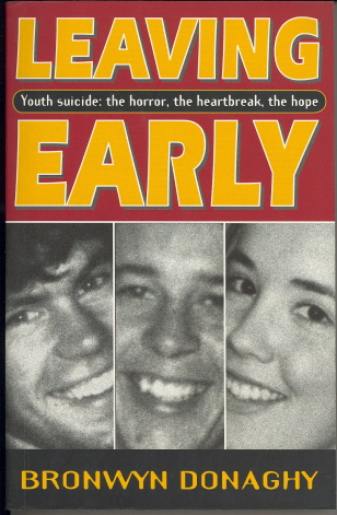Leaving Early: Youth Suicide: The Horror, The Heartbreak, The Hope
