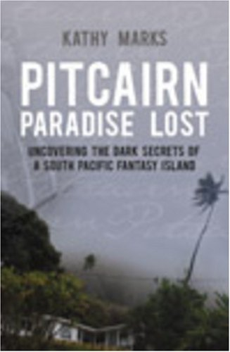 Pitcairn: Paradise Lost