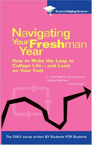 Navigating Your Freshman Year (Students Helping Students)