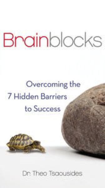 Brainblocks: Overcoming the 7 Hidden Barriers to Success