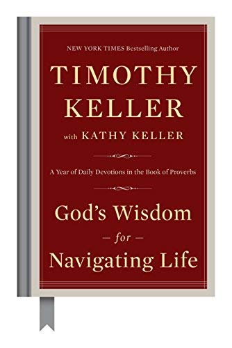 God's Wisdom for Navigating Life: Year of Daily Devotions in the Book of Proverbs