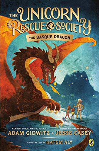 The Basque Dragon (The Unicorn Rescue Society, Bk. 2)