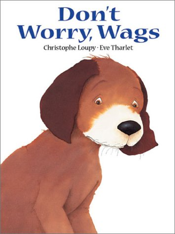 Don't Worry, Wags