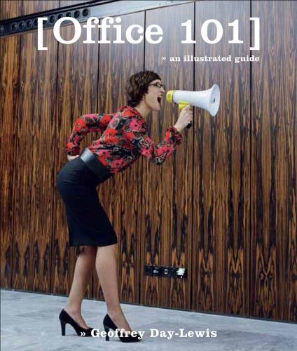 Office 101: An Illustrated Guide
