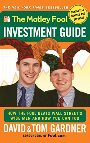 The Motley Fool Investment Guide (Revised and Expanded)
