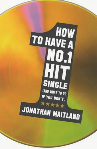 How to Have a No 1 Hit Single