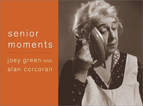 Senior Moments (Large Print)