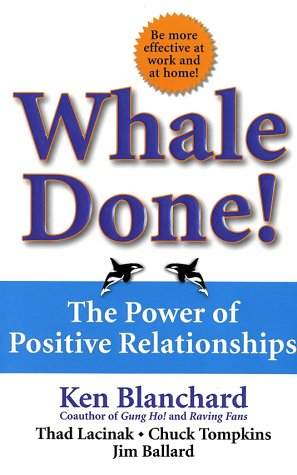 Whale Done! The Power Of Positive Relationships
