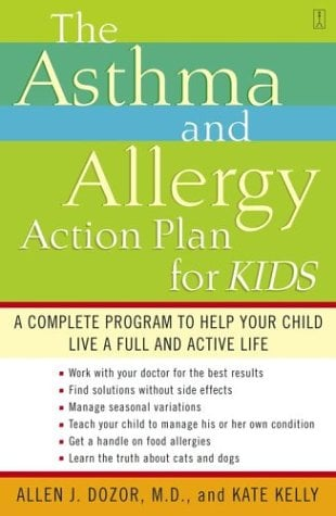 The Asthma and Allergy Action Plan for Kids