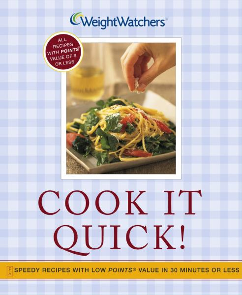 Cook It Quick!: Speedy Recipes with Low POINTS Value in 30 Minutes or Less (Weight Watchers)