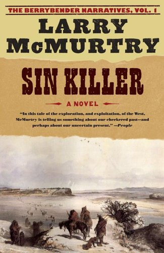 Sin Killer (Berrybender Narratives, Vol. 1)