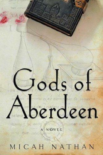 Gods of Aberdeen: A Novel